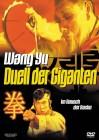Wang Yu - Duell der Giganten  -  Uncut
