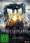 Robot Overlords Herrschaft der Maschinen / Gillian Anderson