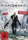 Pandemic - Fear the Dead - uncut
