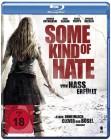 Some Kind of Hate: Von Hass erfüllt BR - NEU