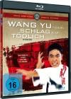 Wang-Yu, sein Schlag war tödlich