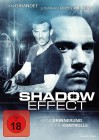 Shadow Effect - NEU - OVP