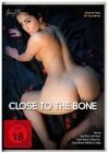 Close to the Bone - Erotik - NEU - OVP