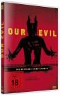Our Evil - NEU - OVP