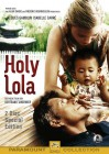 Holy Lola - Special Edition