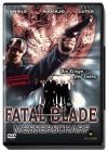 Fatal Blade - Messerscharf !!!
