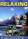 Relaxing - Traumhafte Musik und Naturaufnahmen DVD