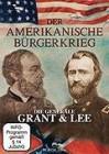 Amerikanische Bürgerkrieg - Die Generäle Grant und Lee DVD