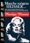 Marilyn Monroe - Manche mögens heisser