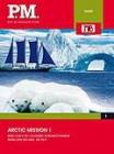 P.M. Die Wissensedition - Arctic Mission 1 (NEU) ab 1€
