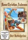 Hans Christian Andersen: Der Bettelprinz