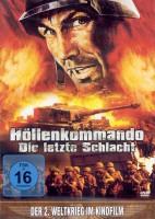 Der 2. Weltkrieg im Kinofilm: Höllenkommando - Die letzte Sc