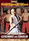 Das tödliche Geheimnis der Shaolin - Hong Kong Classics