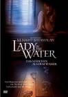 Lady  in the Wather - Das Mädchen aus dem Wasser