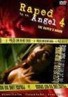 Raped by an Angel 4