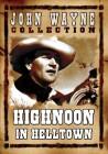 Highnoon in Helltown - John Wayne Collection