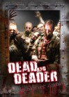 Dead And Deader: Invasion der Zombies - Dean Cain - uncut