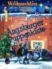 Augsburger Puppenkiste - Weihnachten mit der Augsburger Pupp