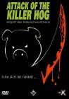 Attack of the Killer Hog - Angriff des Killerschweinchens