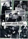 Leben ohne Hass - Imo Moszkowicz - Ein Regisseur aus Deutsch