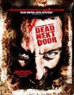 Dead Next Door - Neighborhood Watch