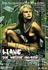 Liane, die weiße Sklavin