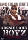 Aussie Park Boyz - Sie leben um zu kämpfen HART DVD