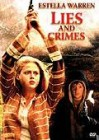 Lies and Crimes  (  Estella Warren )   OVP NEU