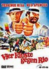Vier F�uste gegen Rio mit Terence Hill, Bud Spencer