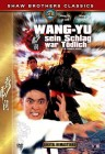 Wang Yu Sein Schlag war tödlich DVD Shaw Brothers Classics