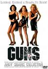 GUNS - Sex Frauen räumen ab NEU & OVP