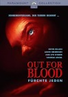 Out for Blood - F�rchte jeden