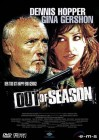 Out of Season - Dennis Hopper, Gina Gershon, Dominique Swain