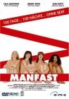 Manfast - 100 Tage, 100 Nächte