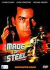 Made of Steel (Charlie Sheen) UNCUT - DVD