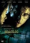 Mimic - Neuauflage