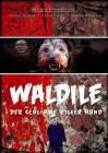 Waldile - Der schlimme Killerhund - NEU&OVP