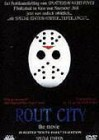 Rout City - The Movie - Special Edition