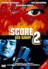 Score 2 - Der Kampf