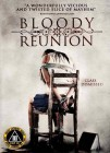Bloody Reunion - uncut - Limited Edition
