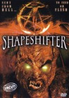 Shapeshifter - Uncut  ...   Horror - DVD !!!