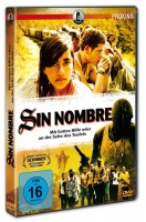 Sin Nombre - Der erste Film über die gefährlichste Gang der
