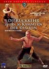 Die Rückkehr zu den 36 Kammern der Shaolin - Shaw Brothers C