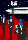 Blue Man Group - How to Be a Megastar: Live BD