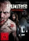 Splintered - Glaubst du an Monster? - britischer Horror