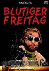Blutiger Freitag/uncut/ultra-hart/Grindhouse!!Granate!!