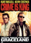 CRIME IS KING 3000 MEILEN BIS GRACELAND