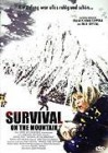 Survival on the Mountain (Himalaya Extrem - Unter Lawinen..)