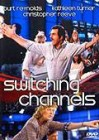Switching Channels -- DVD