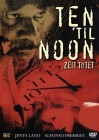 Ten 'til Noon - Zeit tötet - OVP!